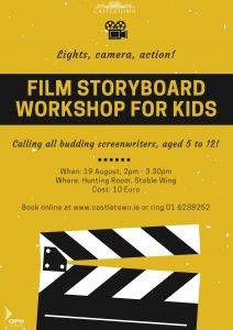 Lights, Camera, Action! Film Storyboard Workshop for Kids @ Hunting Room, Stable Wing | Celbridge | County Kildare | Ireland